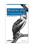 [Pocket Reference OReilly] AEleen Frisch - Windows 2000 Commands Pocket Reference (2001  OReilly Media).pdf