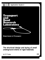 [TRRL application guide] O. C Young - The structural design and laying of small underground drains of rigid materials (1985  Transport and Road Research Laboratory).pdf