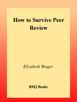 [Wager  How to Survive Peer Review] Elizabeth Wager  Fiona Godlee  Tom Jefferson - How to Survive Peer Review (2002  BMJ Books).pdf
