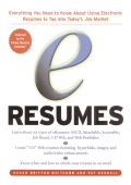 Susan Whitcomb  Pat Kendall - E-Resumes- Everything You Need to Know About Using Electronic Resumes to Tap into Today's Job Market (2001  McGraw-Hill Companies).pdf