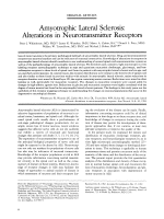 Amyotrophic lateral sclerosis  Alterations in neurotransmitter receptors.
