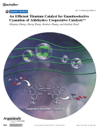 An Efficient Titanium Catalyst for Enantioselective Cyanation of Aldehydes  Cooperative Catalysis.