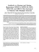 Antibody to human and simian retrovirus  HTLV-I  HTLV-II  HIV  STLV-III  and SRV-I not increased in patients with multiple sclerosis.