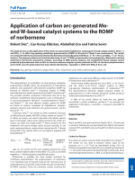Application of carbon arc-generated Mo- and W-based catalyst systems to the ROMP of norbornene.