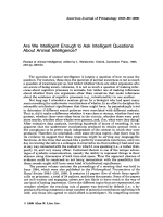 Are we intelligent enough to ask intelligent questions about animal intelligence Review of Animal Intelligence  edited by L. Weiskrantz. Oxford  Clarendon Press  1985  223 pp  $49