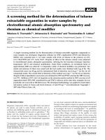 Ascreening method for the determination of toluene extractable organotins in water samples by electrothermal atomic absorption spectrometry and rhenium as chemical modifier.