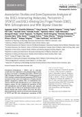 Association studies and gene expression analyses of the DISC1-interacting molecules  pericentrin 2 (PCNT2) and DISC1-binding zinc finger protein (DBZ)  with schizophrenia and with bipolar disorder.