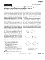 Asymmetric Hydrogenation of - and -Enamido Phosphonates  Rhodium(I)Monodentate Phosphoramidite Catalyst.