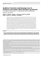 Auditory function and hearing loss in children and adults with Williams syndrome  Cochlear impairment in individuals with otherwise normal hearing.