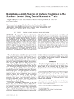 Bioarchaeological analysis of cultural transition in the southern Levant using dental nonmetric traits.