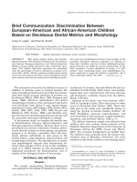 Brief communication  Discrimination between European-American and African-American children based on deciduous dental metrics and morphology.