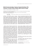 Brief Communication  Human cranial variation fits iterative founder effect model with African origin.