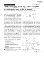 Catalytic Enantioselective Trapping of an Alcoholic Oxonium Ylide with Aldehydes  RhIIZrIV-Co-Catalyzed Three-Component Reactions of Aryl Diazoacetates  Benzyl Alcohol  and Aldehydes.