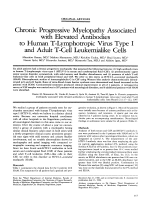 Chronic progressive myelopathy associated with elevated antibodies to human T-lymphotropic virus type I and adult T-cell leukemialike cells.
