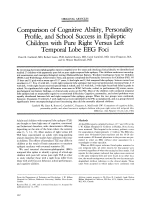 Comparison of cognitive ability  personality profile  and school success in epileptic children with pure right versus left temporal lobe eeg foci.