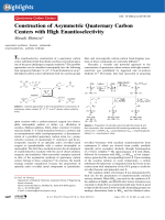 Construction of Asymmetric Quaternary Carbon Centers with High Enantioselectivity.