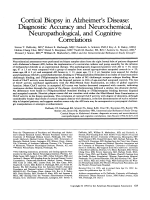 Cortical biopsy in Alzheimer's disease  Diagnostic accuracy and neurochemical  neuropathological  and cognitive correlations.