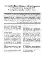 Creutzfeldt-Jakob disease  Clinical analysis of a consecutive series of 230 neuropathologically verified cases.