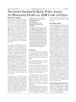Decisions standards raise policy issues as minnesota drafts an ADR code of ethics.