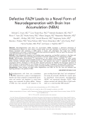 Defective FA2H leads to a novel form of neurodegeneration with brain iron accumulation (NBIA).
