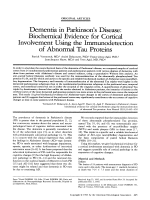 Dementia in Parkinson's disease  Biochemical evidence for cortical involvement using the immunodetection of abnormal tau proteins.