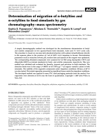 Determination of migration of n-butyltins and n-octyltins to food simulants by gas chromatographyЦmass spectrometry.