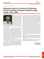 Edmunds Lukevics  Professor of Chemistry  Latvian Institute of Organic Synthesis  Riga  Latvia  1936Ц2009.