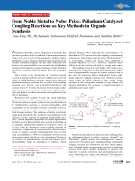 From Noble Metal to Nobel Prize  Palladium-Catalyzed Coupling Reactions as Key Methods in Organic Synthesis.