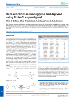 Heck reactions in monoglyme and diglyme using BmimCl as pre-ligand.