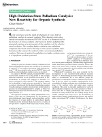 High-Oxidation-State Palladium Catalysis  New Reactivity for Organic Synthesis.