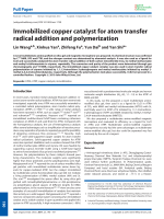 Immobilized copper catalyst for atom transfer radical addition and polymerization.