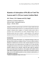 Kinetics of Adsorption of Pb (II) on Used Tea Leaves and Cr (VI) on Acacia Arabica Bark.