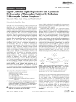Ligand-Controlled Highly Regioselective and Asymmetric Hydrogenation of Quinoxalines Catalyzed by Ruthenium N-Heterocyclic Carbene Complexes.