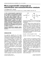 Mono-organotin(IV) compounds as esterification and transesterification catalysts.