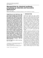 Nanoparticles by chemical synthesis  processing to materials and innovative applications.