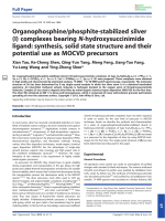 Organophosphinephosphite-stabilized silver(I) complexes bearing N-hydroxysuccinimide ligand  synthesis  solid state structure and their potential use as MOCVD precursors.