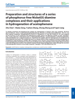 Preparation and structures of a series of phosphorus-free Nickel(II) diamine complexes and their applications in hydrogenation of acetophenone.