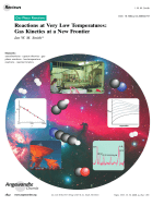Reactions at Very Low Temperatures  Gas Kinetics at a New Frontier.