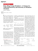 Relay Ring-Closing MetathesisЧA Strategy for Achieving Reactivity and Selectivity in Metathesis Chemistry.