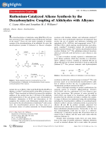 Ruthenium-Catalyzed Alkene Synthesis by the Decarbonylative Coupling of Aldehydes with Alkynes.