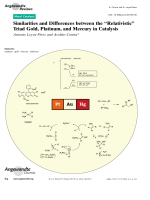 Similarities and Differences between the УRelativisticФ Triad Gold  Platinum  and Mercury in Catalysis.