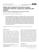 Simple and economical conversion of organic compounds with H2O2 catalyzed by ruthenium (III) chloride.