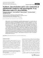 Synthesis  characterization and in vitro cytotoxicity of palladium(II) complexes with mixed ligands.