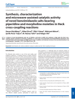 Synthesis  characterization and microwave-assisted catalytic activity of novel benzimidazole salts bearing piperidine and morpholine moieties in Heck cross-coupling reactions.
