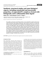 Synthesis  structural studies and some biological aspects  including nematicidal and insecticidal properties  of organotin(IV) complexes formed with biologically active sulfonamide imine ligand.