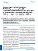 Synthesis and characterizations of N N-bis(diphenylphosphino)-2-(aminomethyl)aniline derivatives  application of a palladium(II) complex as pre-catalyst in Heck and Suzuki cross-coupling reactions.