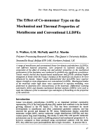 The Effect of Co-monomer Type on the Mechanical and Thermal Properties of Metallocene and Conventional LLDPEs.