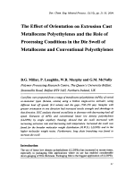 The Effect of Orientation on Extrusion Cast Metallocene Polyethylenes and the Role of Processing Conditions in the Die Swell of Metallocene and Conventional Polyethylenes.
