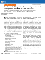 The FlowТs the ThingЕOr Is It Assessing the Merits of Homogeneous Reactions in Flask and Flow.