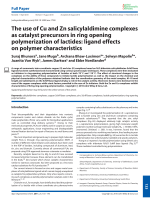 The use of Cu and Zn salicylaldimine complexes as catalyst precursors in ring opening polymerization of lactides  ligand effects on polymer characteristics.